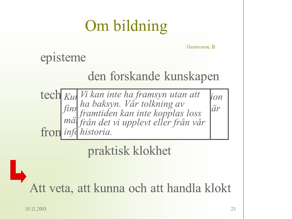 Om bildning Gustavsson, B.