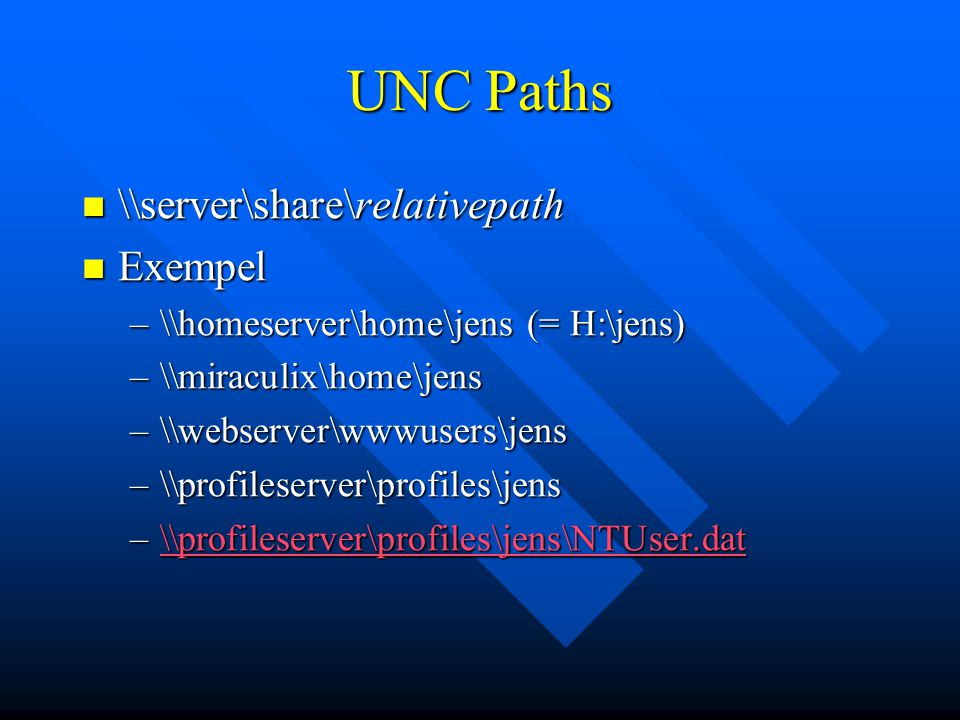 UNC Paths \\server\share\relativepath Exempel