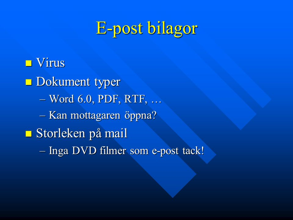 E-post bilagor Virus Dokument typer Storleken på mail