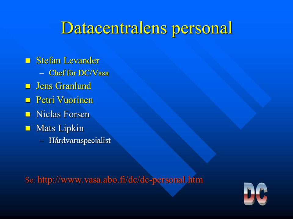Datacentralens personal
