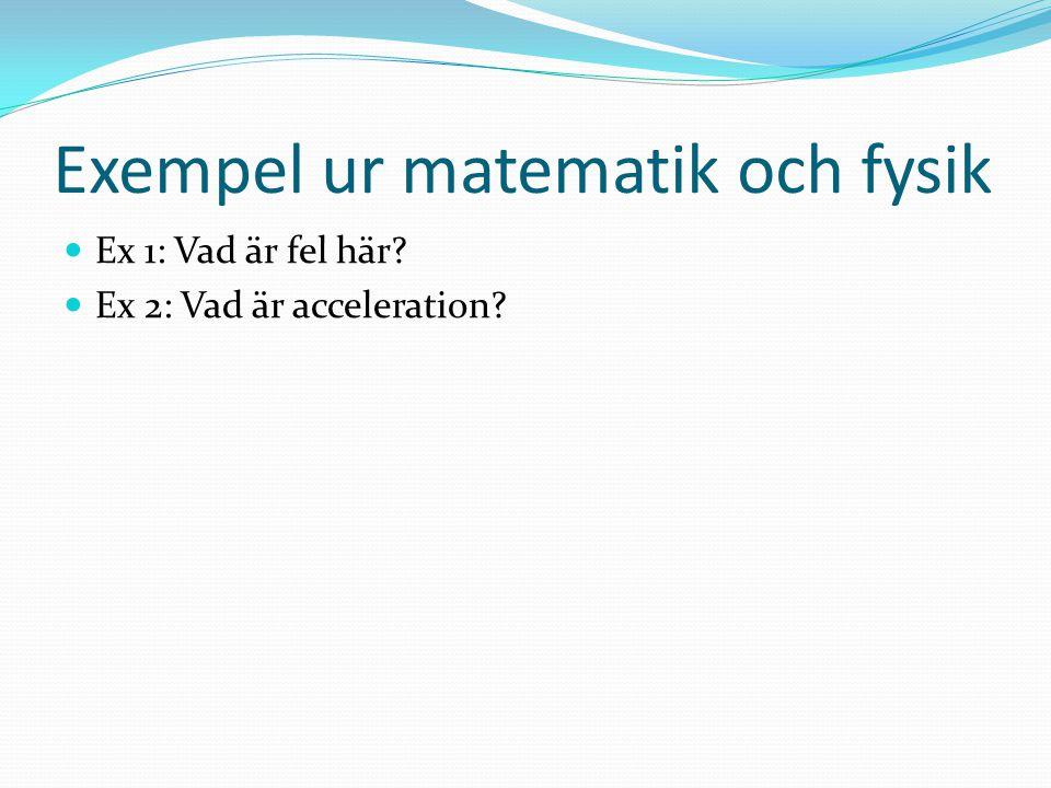 Exempel ur matematik och fysik