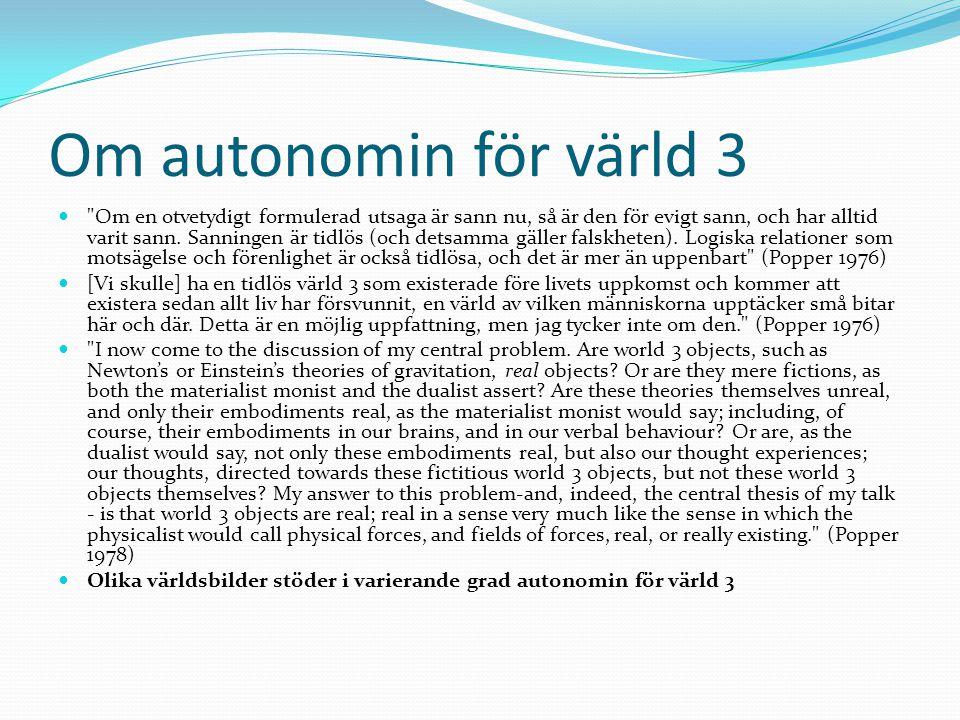 Om autonomin för värld 3