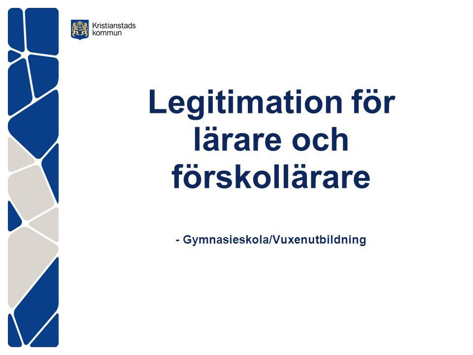 Legitimation för lärare och förskollärare - Gymnasieskola/Vuxenutbildning
