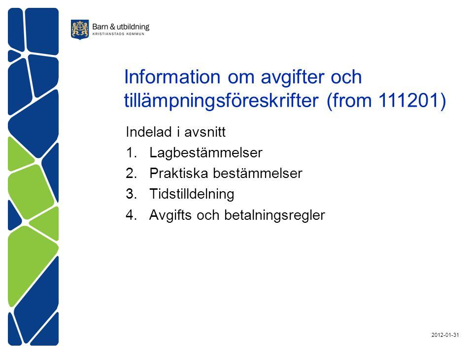 Information om avgifter och tillämpningsföreskrifter (from 111201)