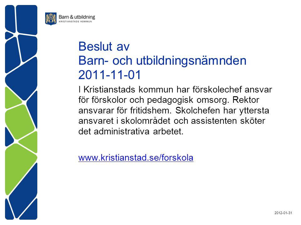 Beslut av Barn- och utbildningsnämnden 2011-11-01