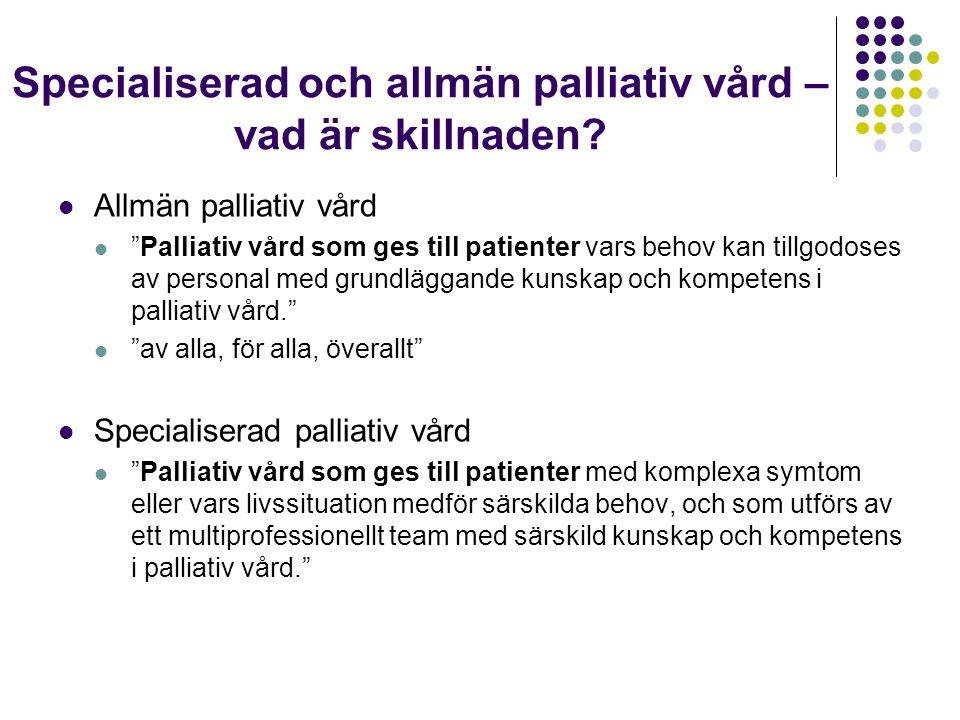 Specialiserad och allmän palliativ vård – vad är skillnaden