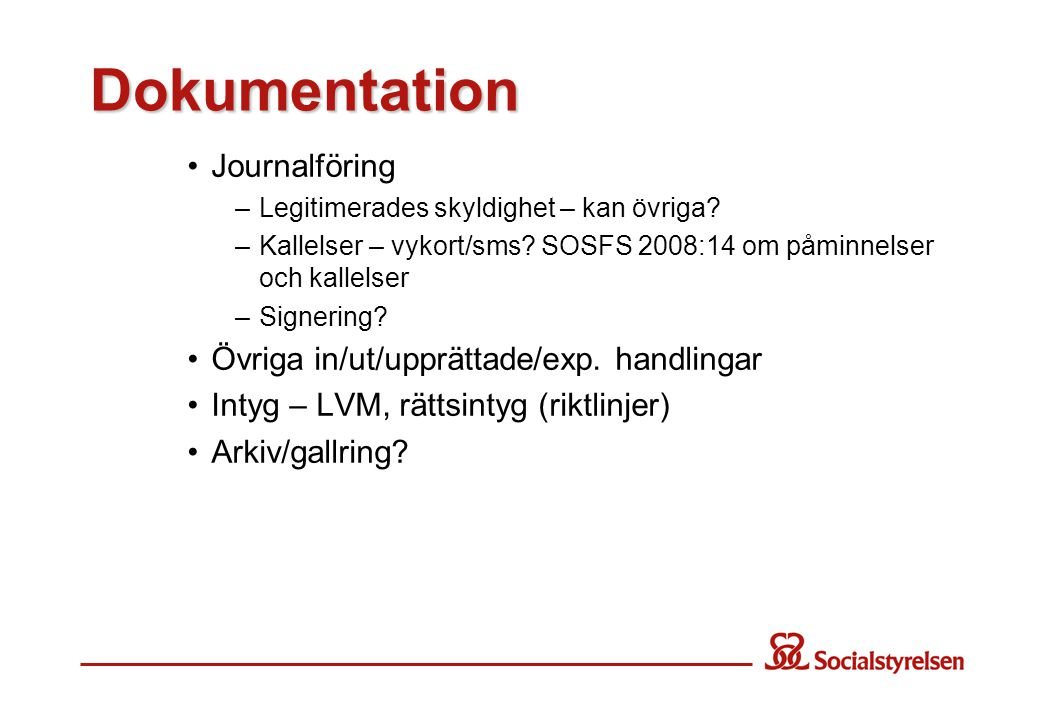 Dokumentation Journalföring Övriga in/ut/upprättade/exp. handlingar