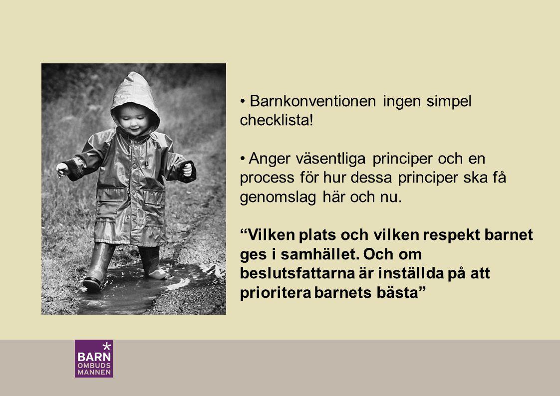 Barnkonventionen ingen simpel checklista!
