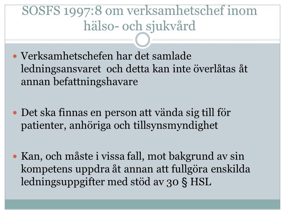 SOSFS 1997:8 om verksamhetschef inom hälso- och sjukvård