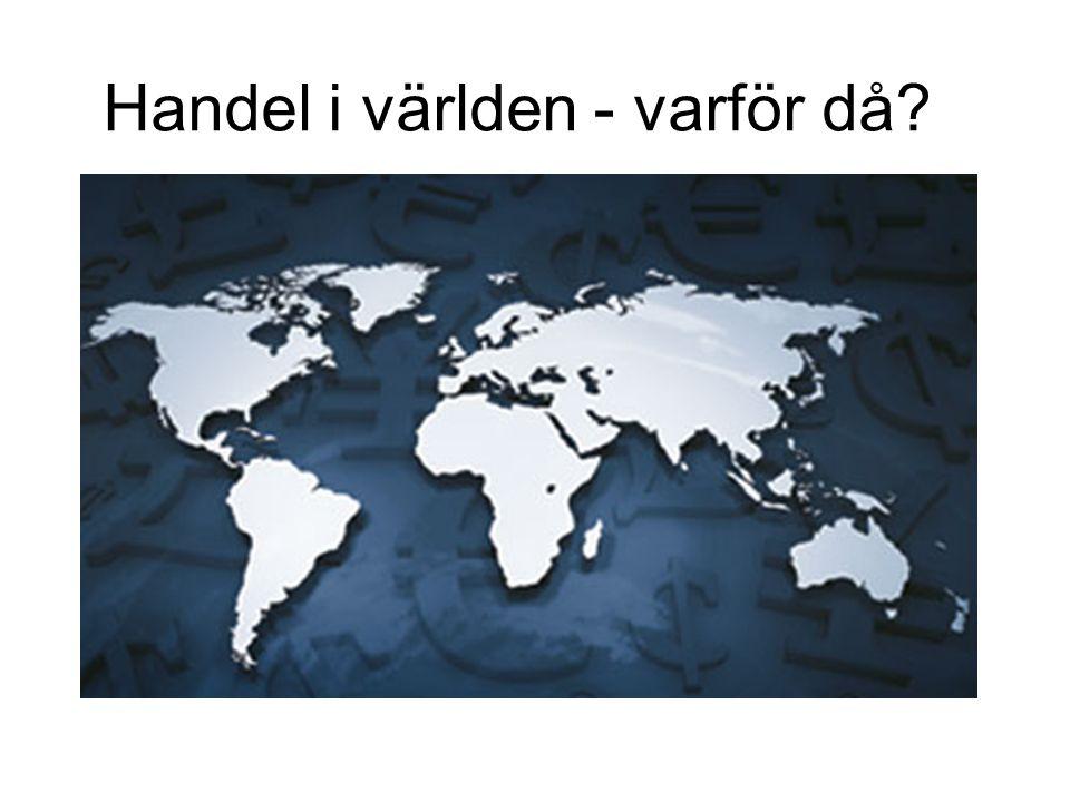 Handel i världen - varför då