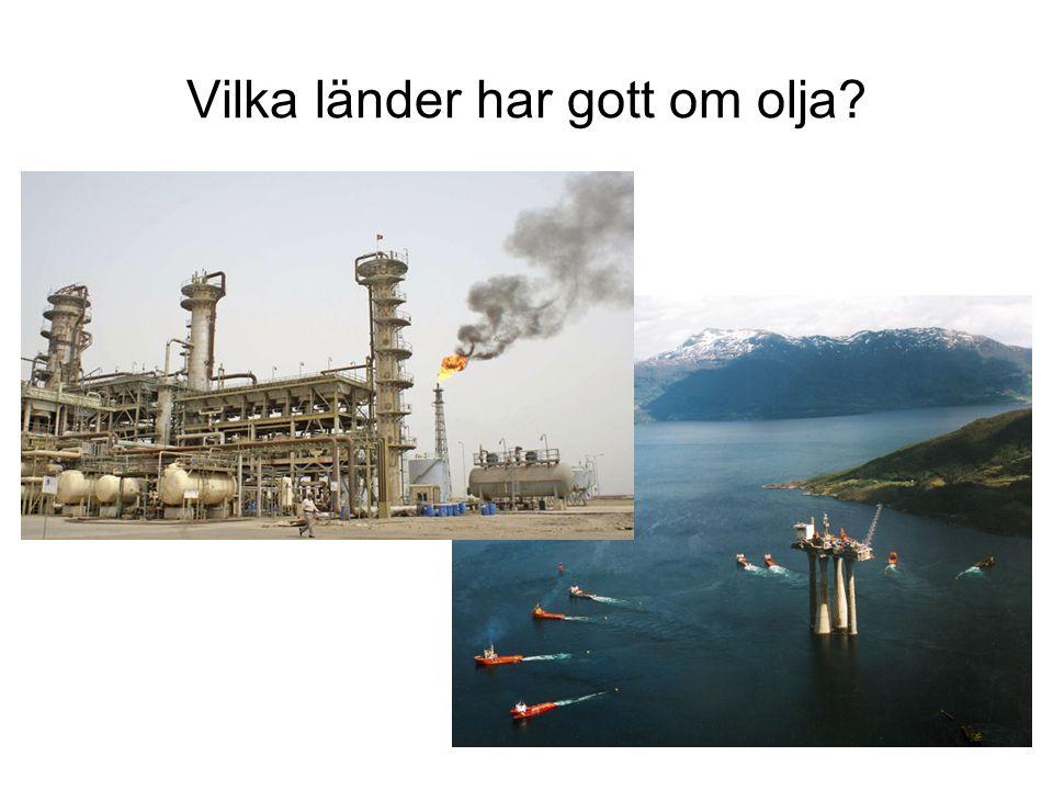 Vilka länder har gott om olja