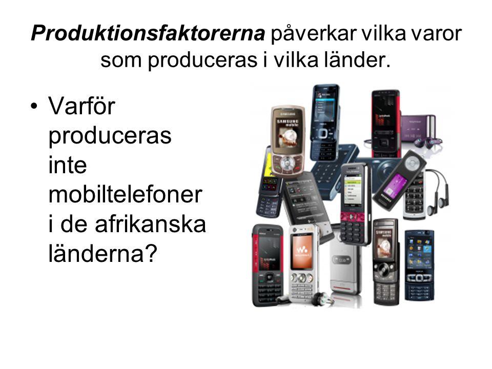 Varför produceras inte mobiltelefoner i de afrikanska länderna