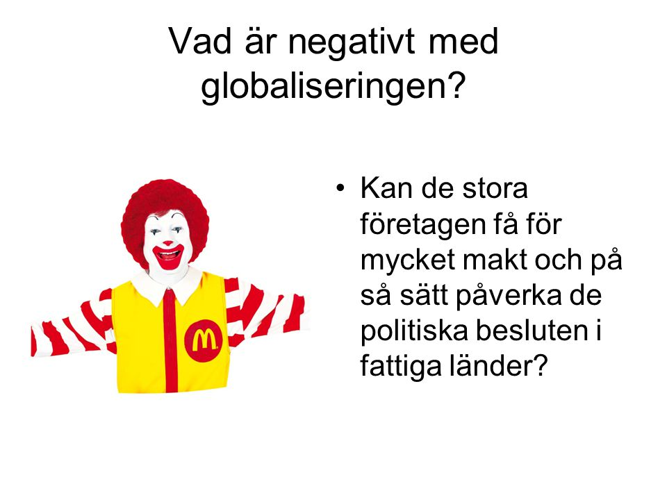 Vad är negativt med globaliseringen