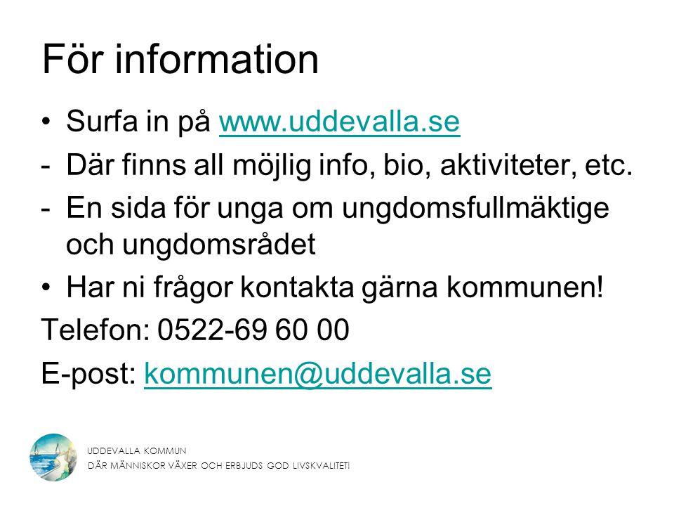 För information Surfa in på www.uddevalla.se