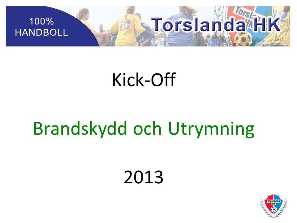 Kick-Off Brandskydd och Utrymning 2013