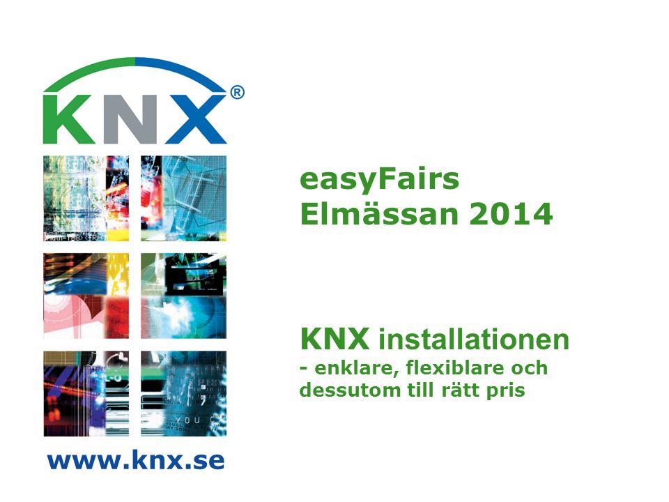 easyFairs Elmässan 2014 KNX installationen - enklare, flexiblare och dessutom till rätt pris