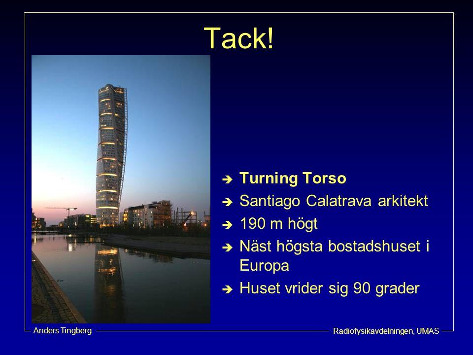 Tack! Turning Torso Santiago Calatrava arkitekt 190 m högt