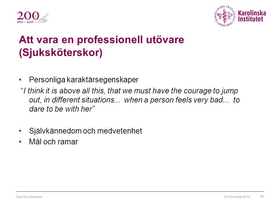 Att vara en professionell utövare (Sjuksköterskor)