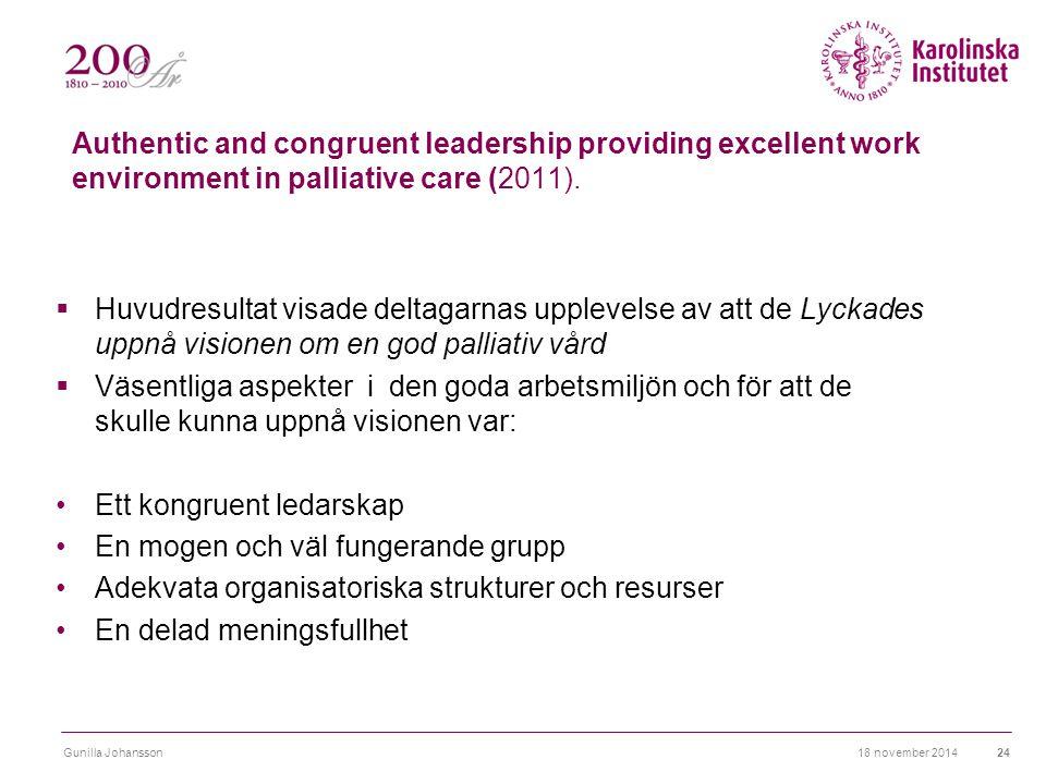 Ett kongruent ledarskap En mogen och väl fungerande grupp