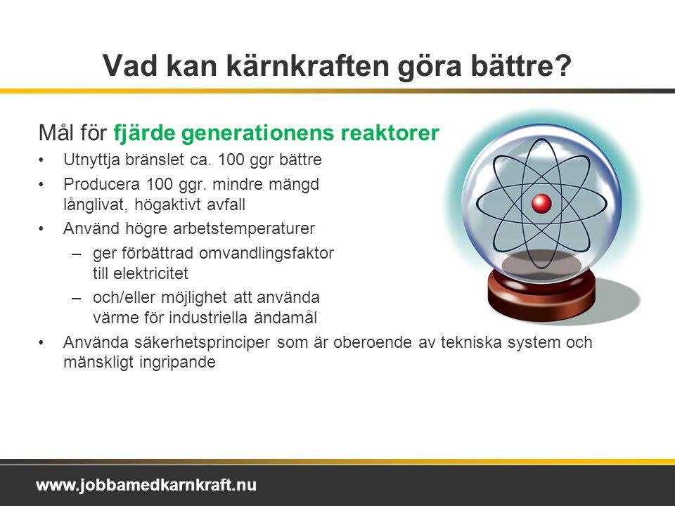 Vad kan kärnkraften göra bättre