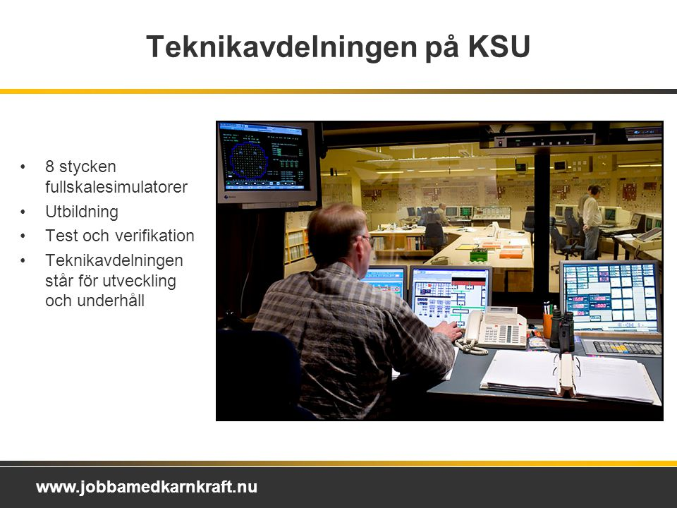 Teknikavdelningen på KSU