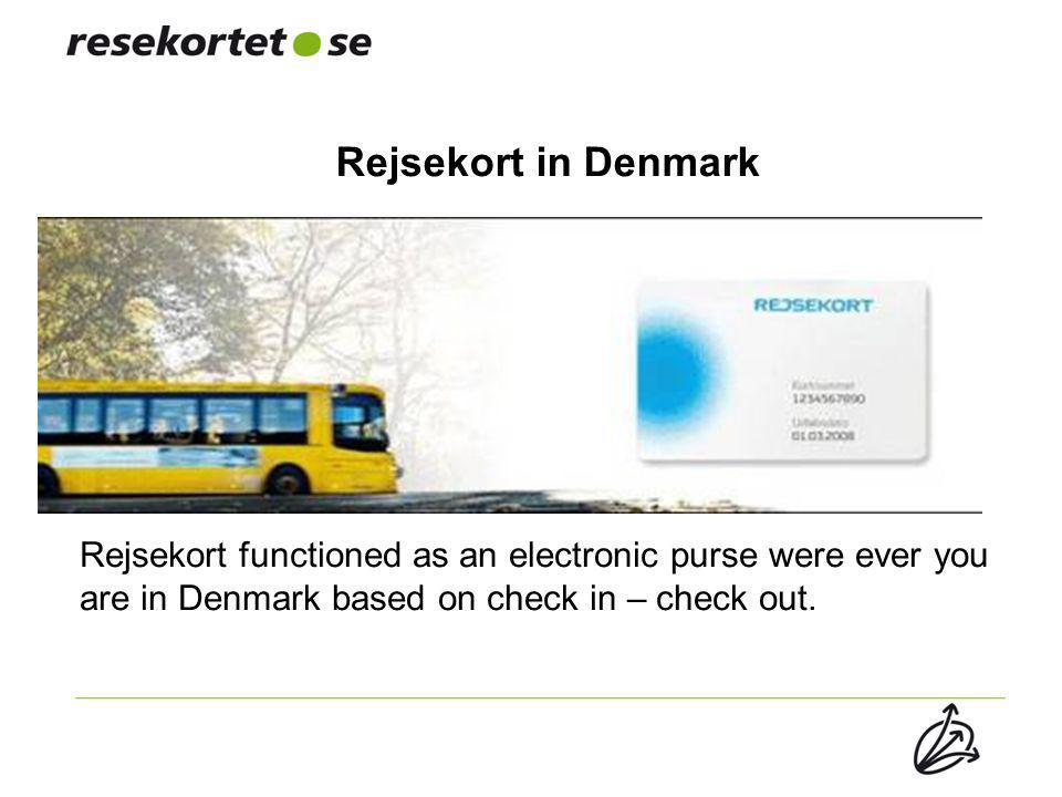 Rejsekort in Denmark Rejsekort functioned as an electronic purse were ever you are in Denmark based on check in – check out.