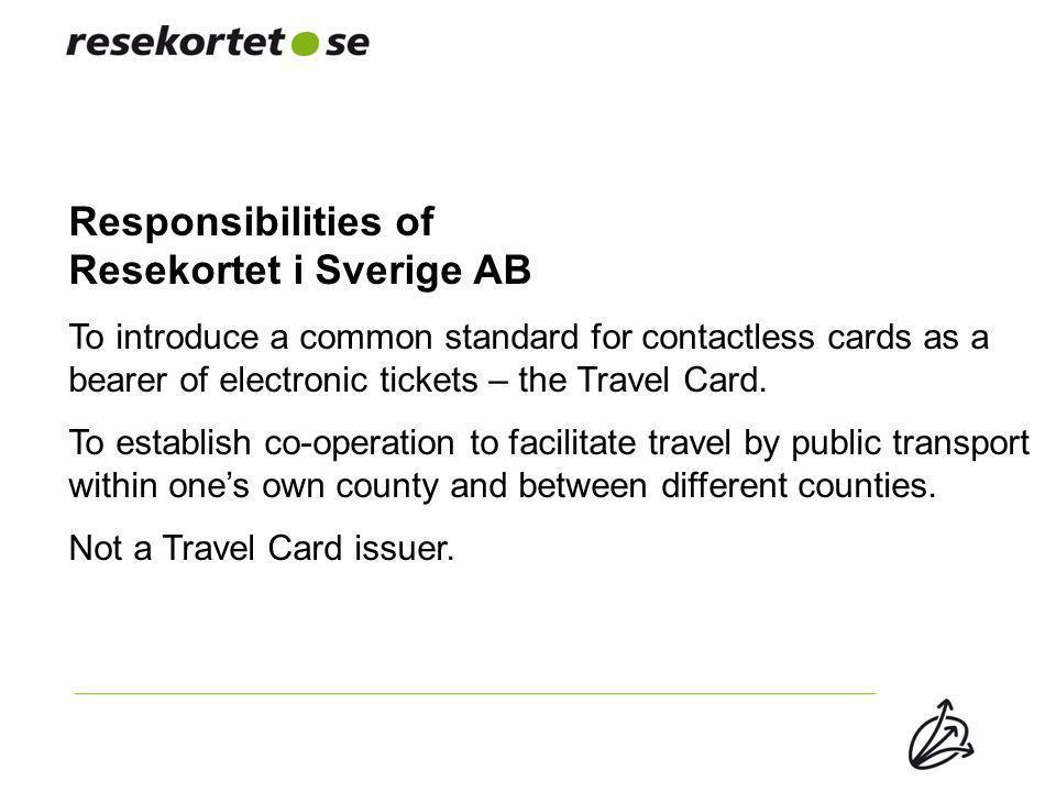 Responsibilities of Resekortet i Sverige AB