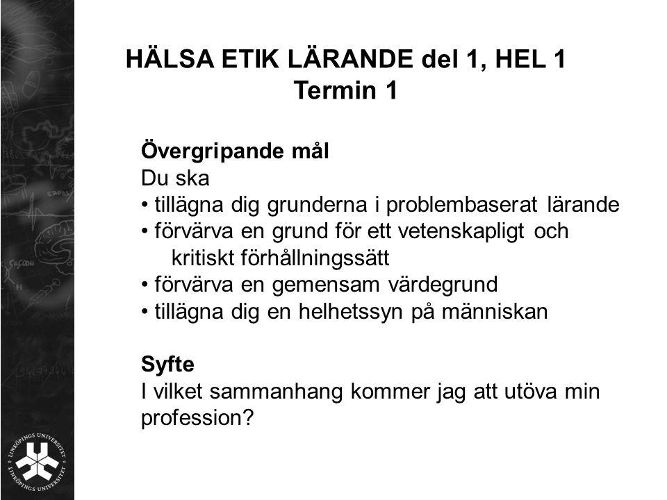 HÄLSA ETIK LÄRANDE del 1, HEL 1