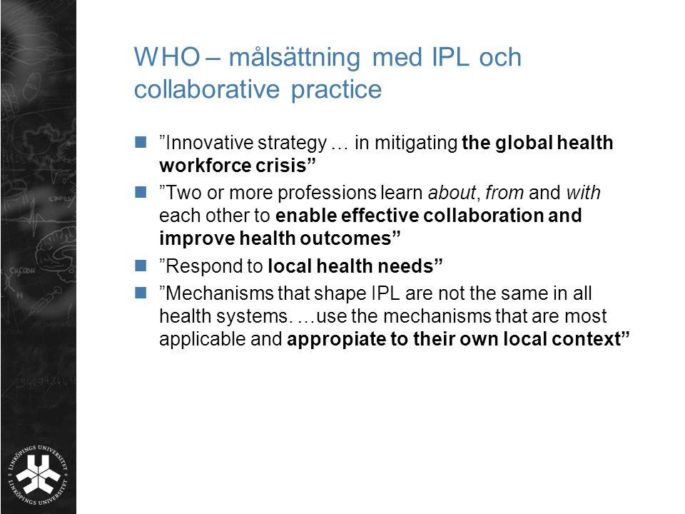 WHO – målsättning med IPL och collaborative practice