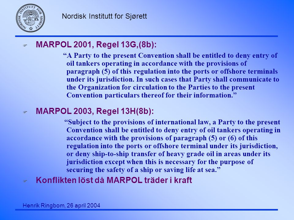 Konflikten löst då MARPOL träder i kraft