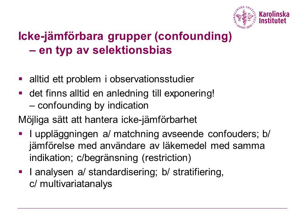 Icke-jämförbara grupper (confounding) – en typ av selektionsbias