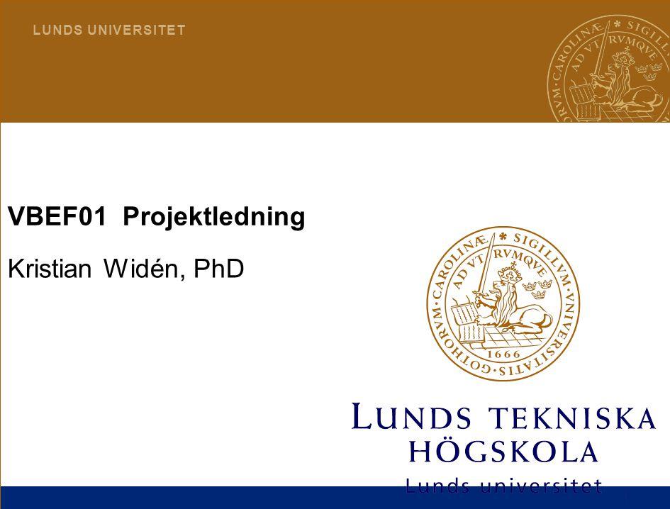 VBEF01 Projektledning Kristian Widén, PhD