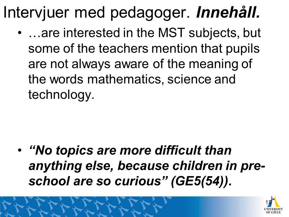 Intervjuer med pedagoger. Innehåll.