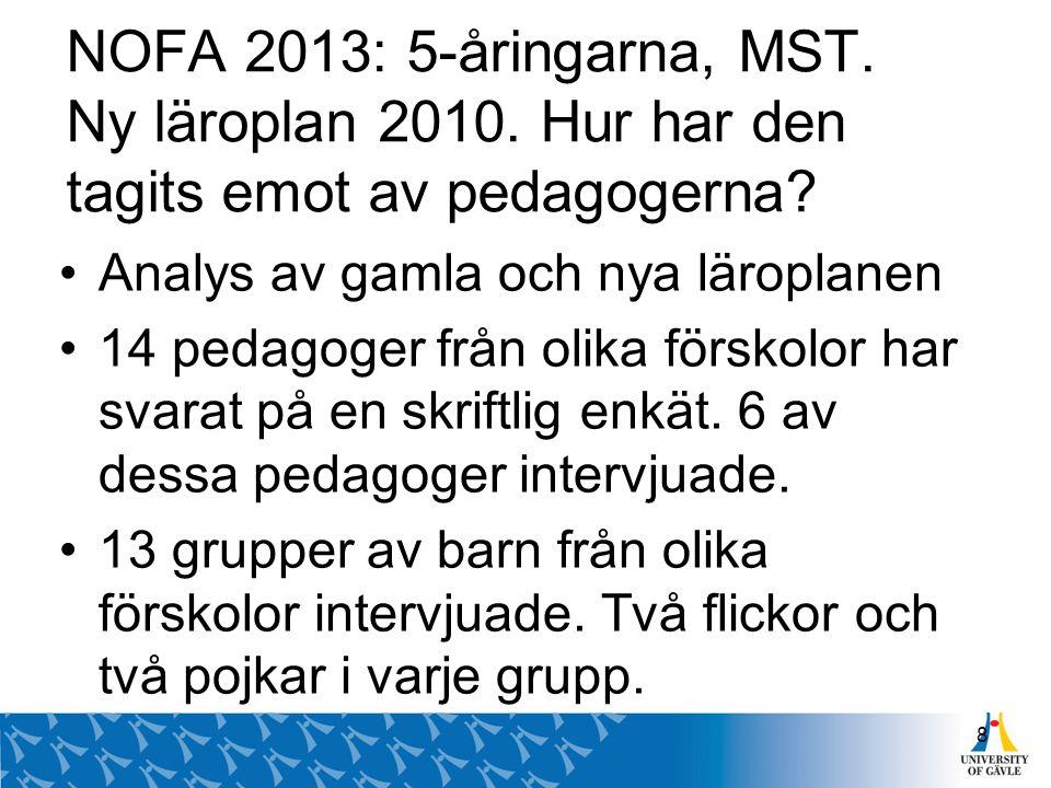 NOFA 2013: 5-åringarna, MST. Ny läroplan 2010