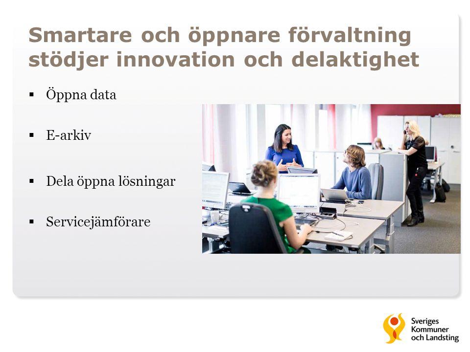 Smartare och öppnare förvaltning stödjer innovation och delaktighet