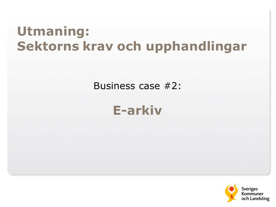 Business case #2: E-arkiv