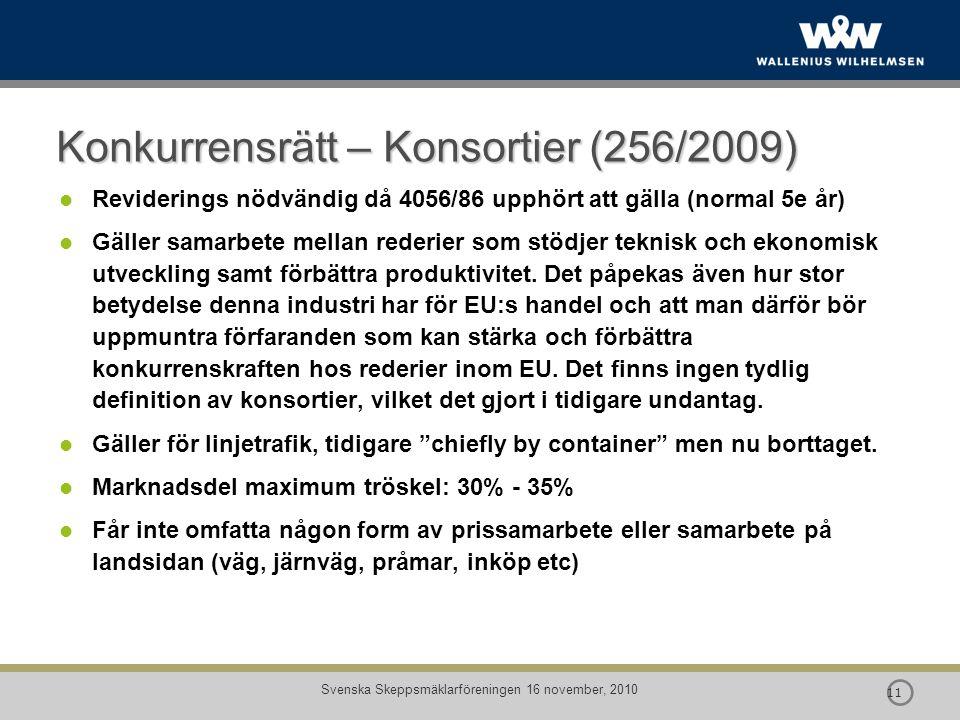Konkurrensrätt – Konsortier (256/2009)