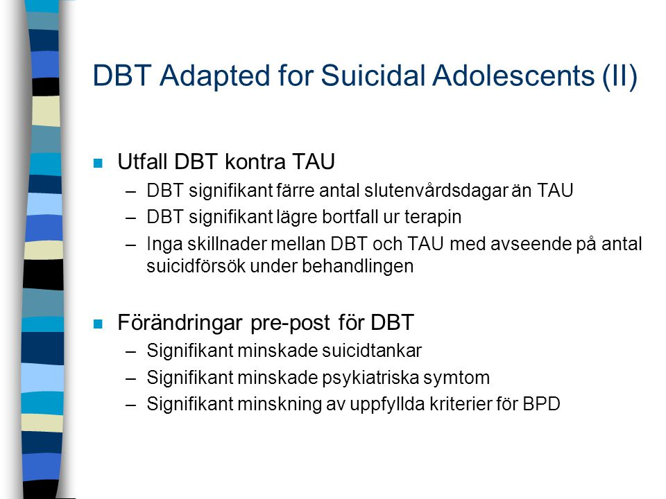 DBT Adapted for Suicidal Adolescents (II)