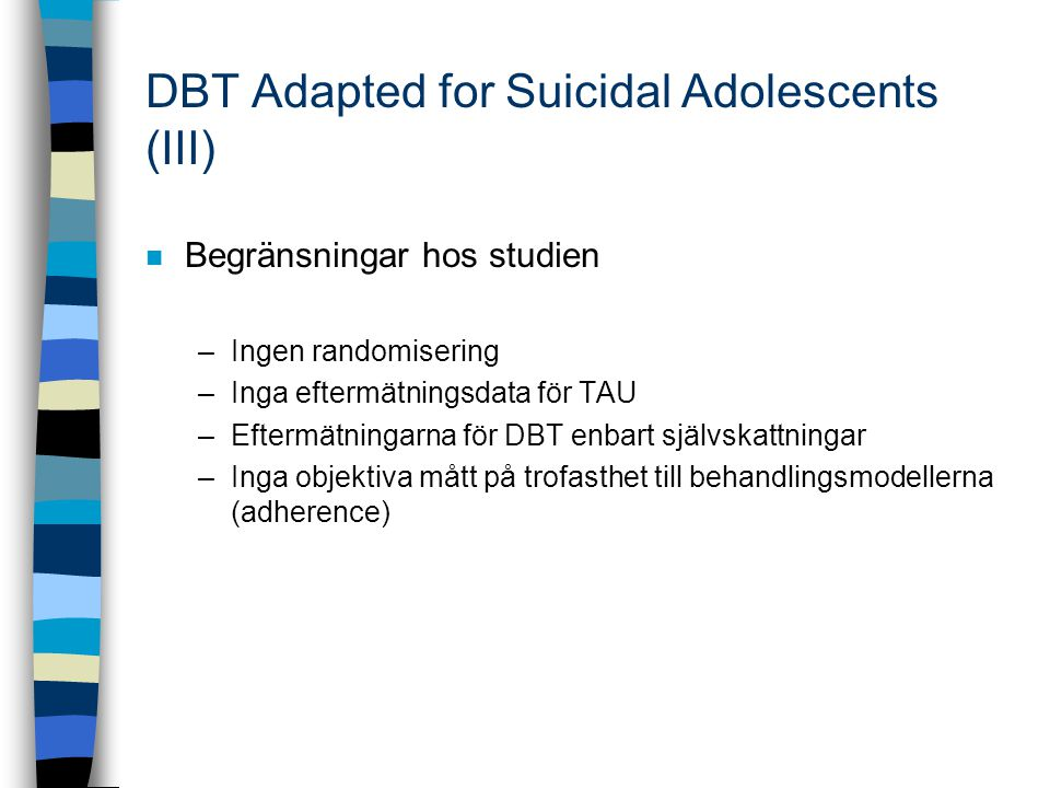DBT Adapted for Suicidal Adolescents (III)