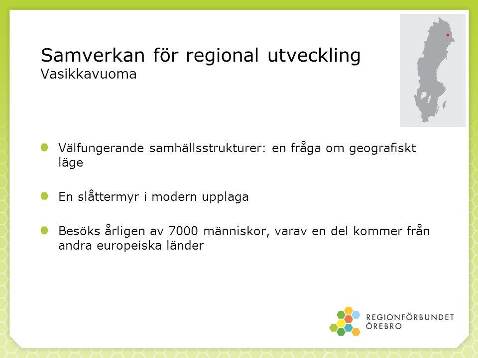 Samverkan för regional utveckling Vasikkavuoma