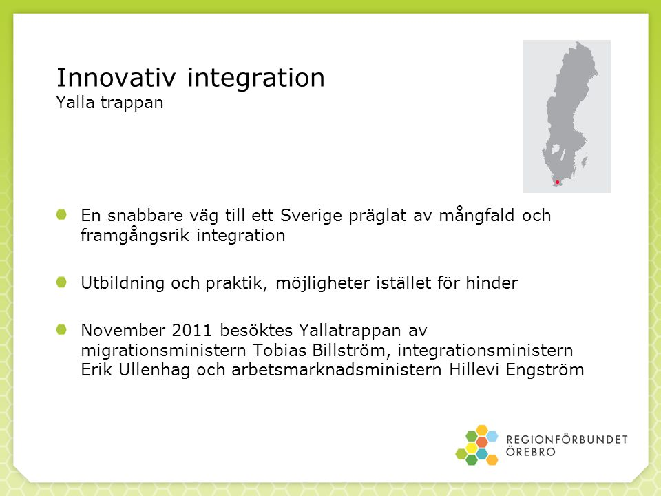 Innovativ integration Yalla trappan