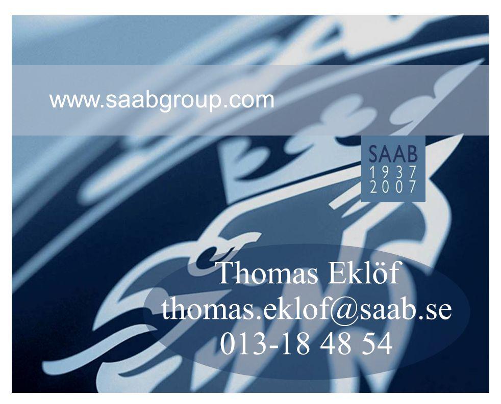 Thomas Eklöf thomas.eklof@saab.se 013-18 48 54
