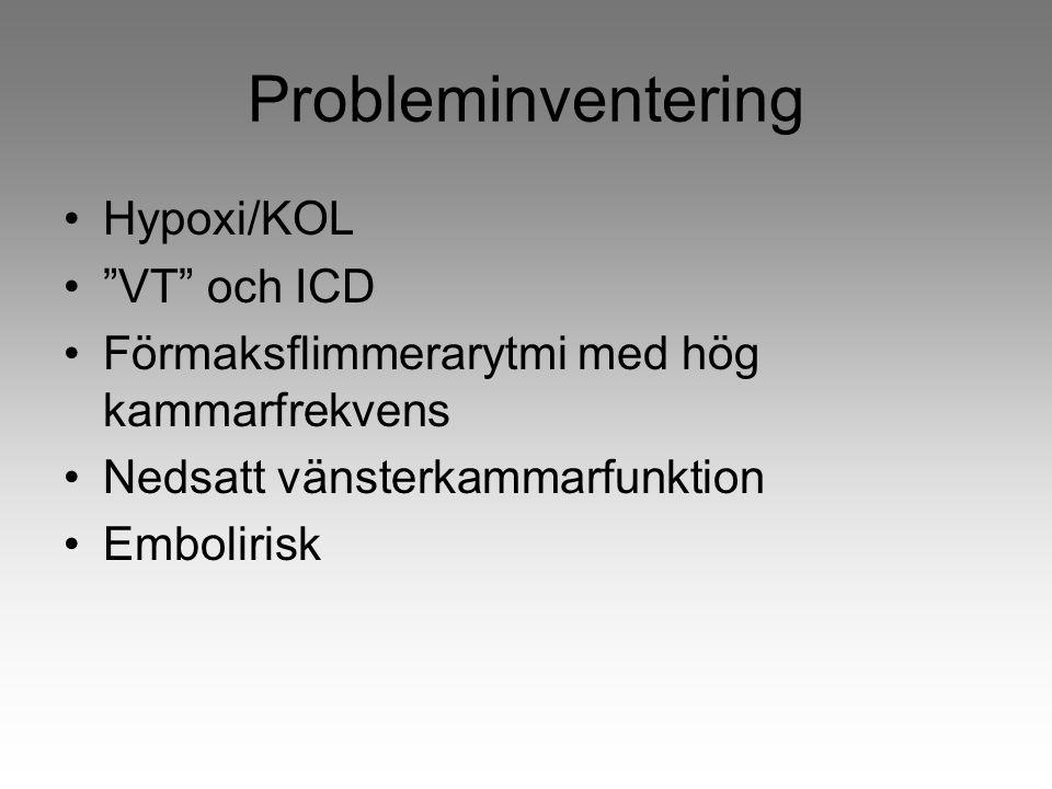 Probleminventering Hypoxi/KOL VT och ICD