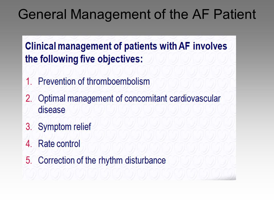 General Management of the AF Patient