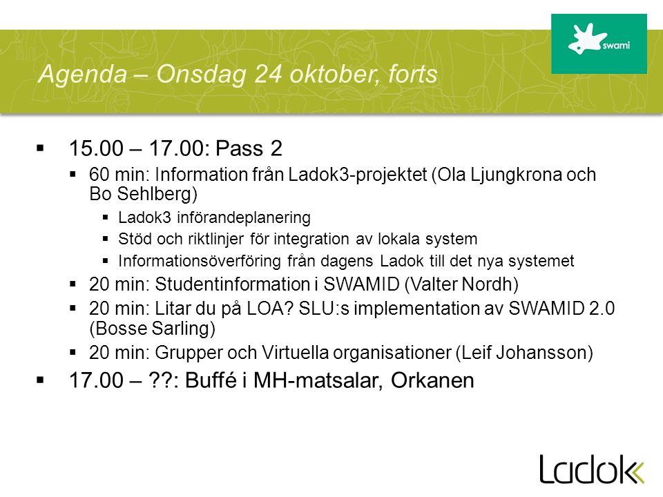 Agenda – Onsdag 24 oktober, forts