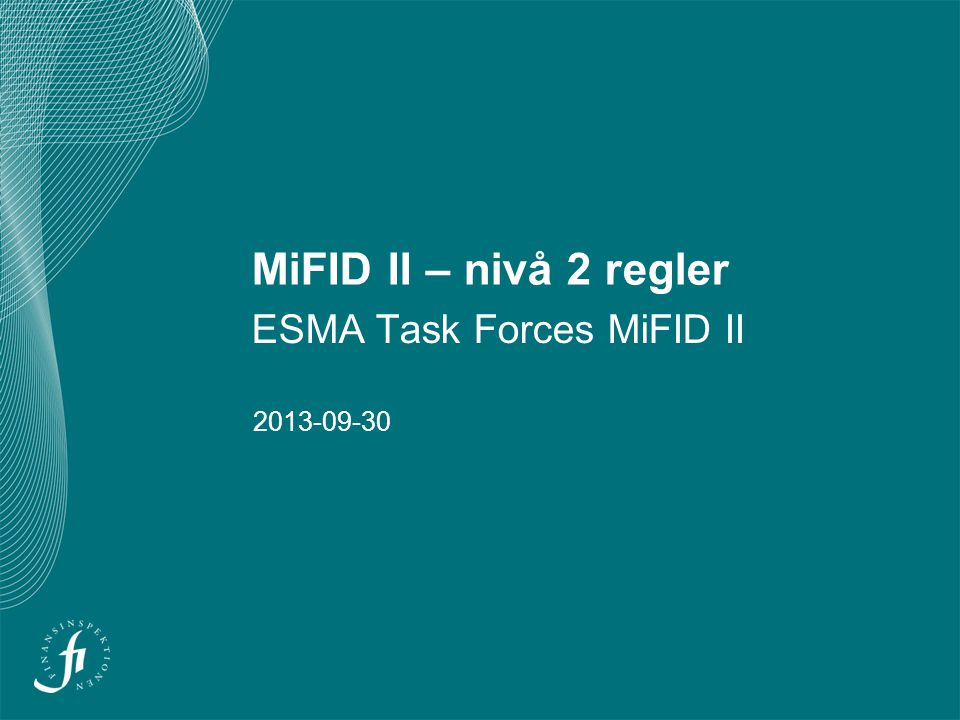 ESMA Task Forces MiFID II