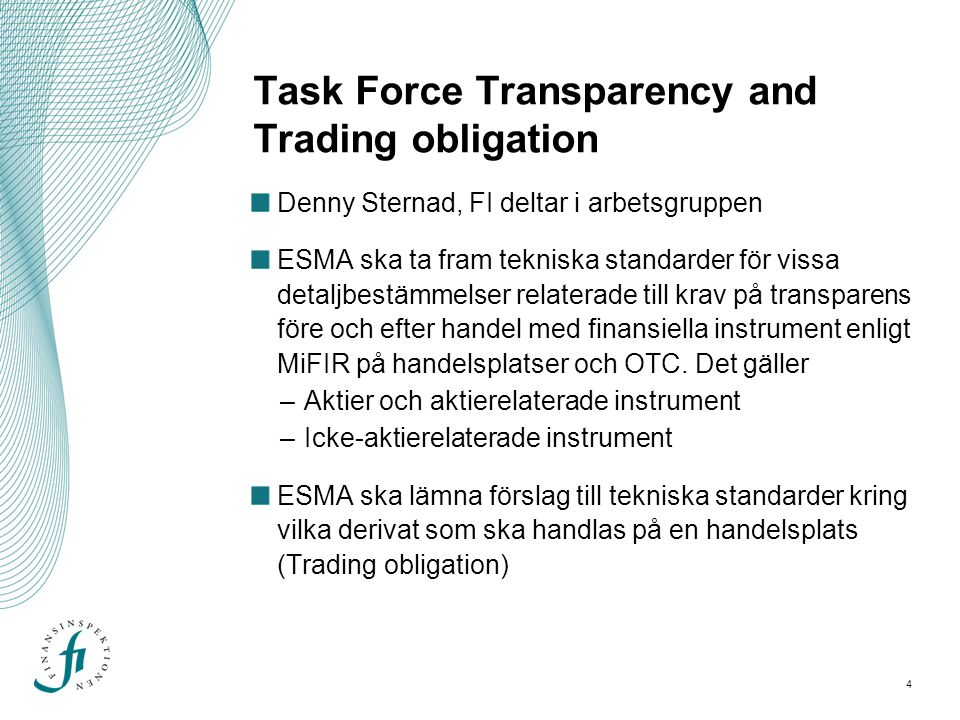 Task Force Transparency and Trading obligation