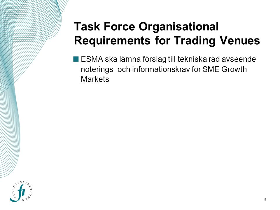 Task Force Organisational Requirements for Trading Venues