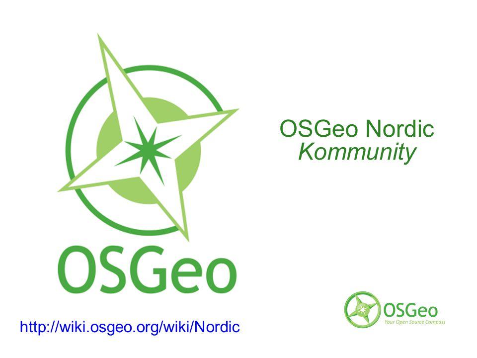 OSGeo Nordic Kommunity http://wiki.osgeo.org/wiki/Nordic