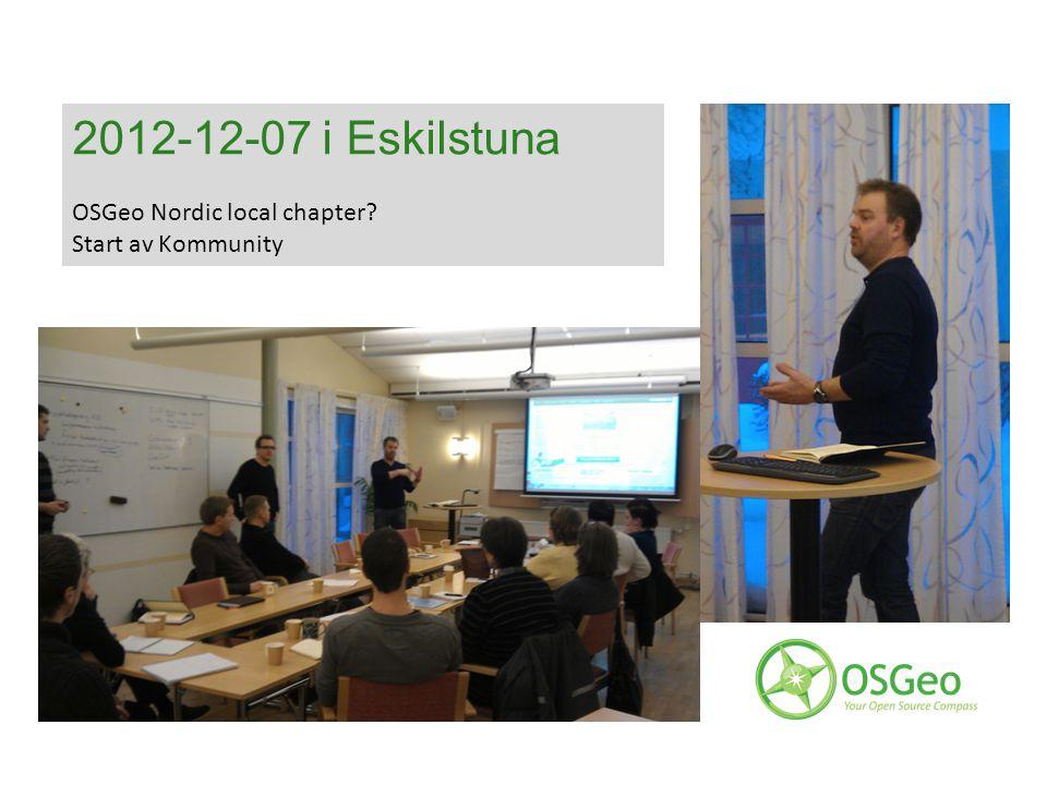 2012-12-07 i Eskilstuna OSGeo Nordic local chapter Start av Kommunity